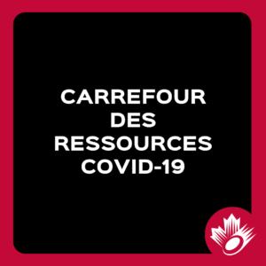 Carrefour Des Ressources Covid-19